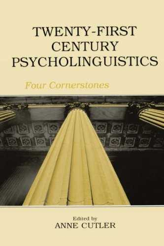 Anne Cutler (ed.) - Twenty-First Century Psycholinguistics