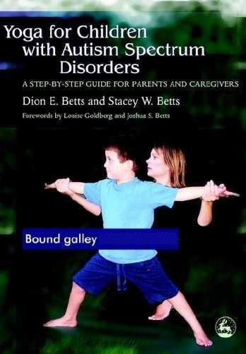 Dion E. Bets - Yoga for Children with Autism Spectrum Disorders