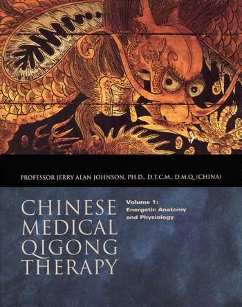 Jerry Alan Johnson - Chinese Medical Qigong Therapy (vol. I)