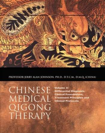 Jerry Alan Johnson - Chinese Medical Qigong Therapy (vol. III)