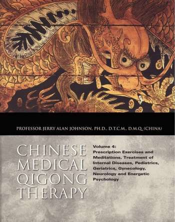 Jerry Alan Johnson - Chinese Medical Qigong Therapy (vol. IV)