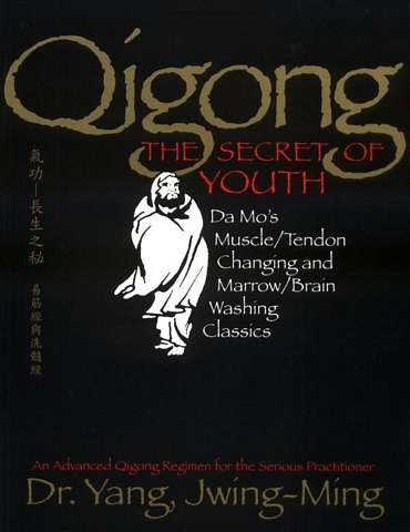 Yang Jwing-Ming - Qigong - The Secret of Youth