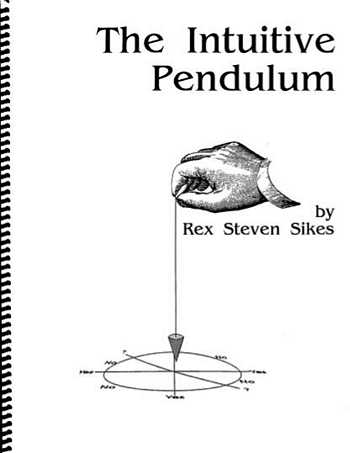 Rex Steven Sikes - The Intuitive Pendulum