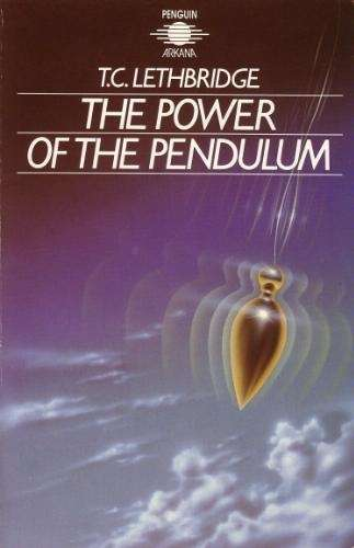 T.C. Lethbridge - The Power of the Pendulum