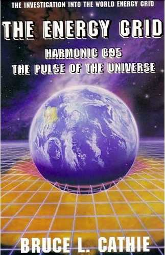 Bruce L. Cathie - The Energy Grid - Harmonic 695