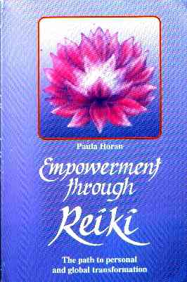 Paula Horan - Empowerment throught Reiki