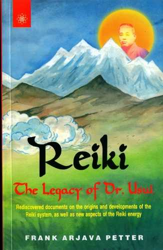 Frank Arjava Peter - Reiki - The Legacy of Dr. Usui