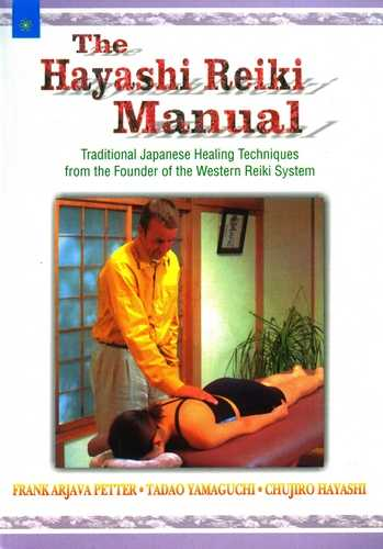 Frank Arjava Peter - The Hayashi Reiki Manual