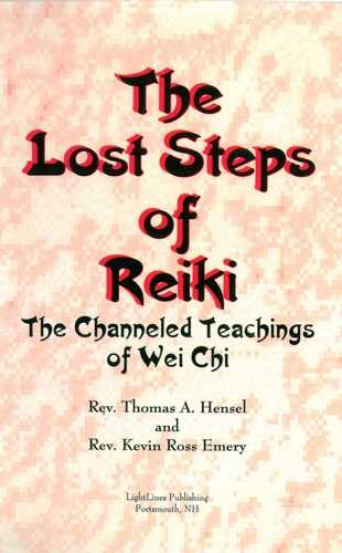 Thomas A. Hensel - The Lost Steps of Reiki