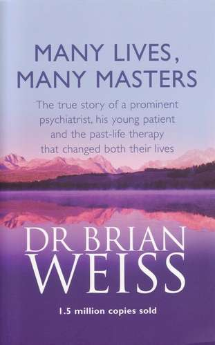 Brian Weiss - Many Lives, Many Masters - Click pe imagine pentru închidere
