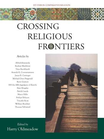 Harry Oldmeadow - Crossing Religious Frontiers