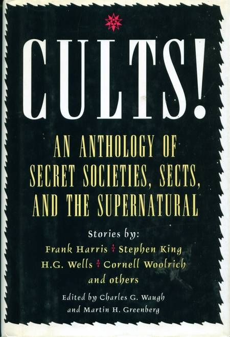 F. Harris, S. King, H.G. Wells, C. Woolrich - Cults!