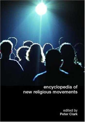 Peter Clark - Encyclopedia of New Religious Movements