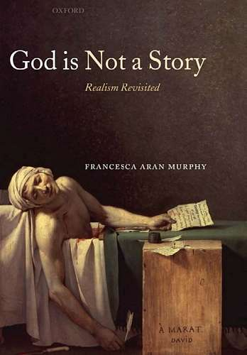 Francesca Murphy - God is Not a Story - Realism Revisited - Click pe imagine pentru închidere
