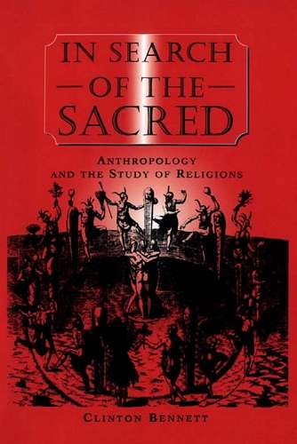 Clinton Bennett - In Search of the Sacred