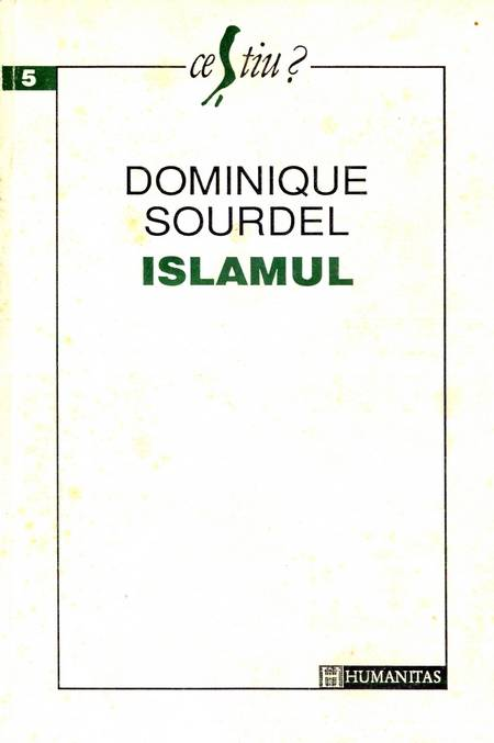 Dominique Sourdel - Islamul