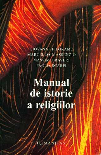 Giovanni Filoramo - Manual de istorie a religiilor