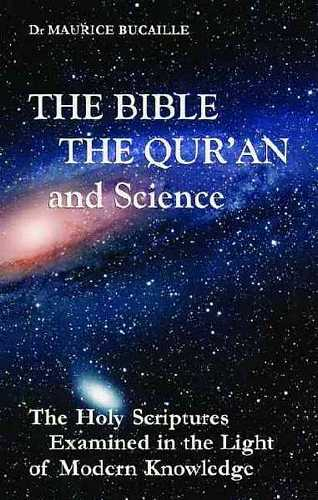 Maurice Bucaille - The Bible, The Qur'an and Science