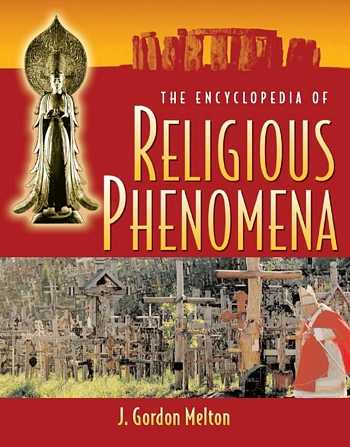 J. Gordon Melton - The Encyclopedia of Religious Phenomena