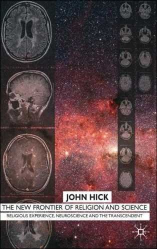 John Hick - The New Frontier of Religion and Science