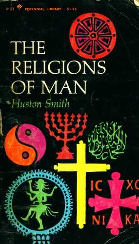 Huston Smith - The Religions of Man