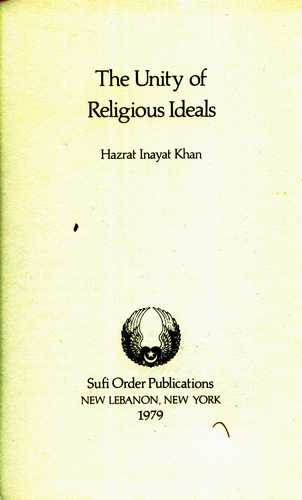 Hazrat Inayat Khan - The Unity of Religious Ideals