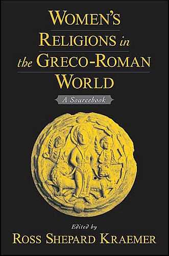 Ross Kraemer - Women's Religions in the Greco-Roman World