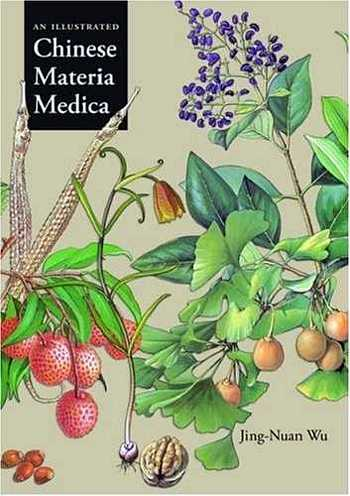 Jing Nuan-Wu - An Illustrated Chinese Materia Medica