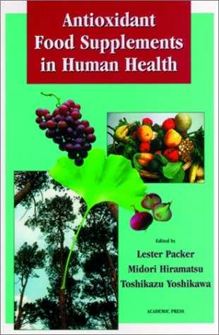 Lester Packer - Antioxidant Food Suplements in Human Health