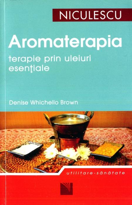 Denise Whichello Brown - Aromaterapia