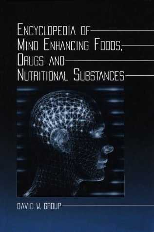 David W. Group - Encyclopedia of Mind Enhancing Foods