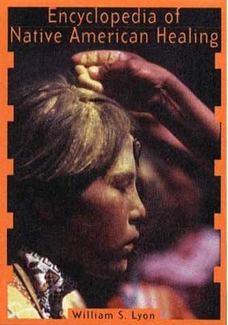 William S. Lyon - Encyclopedia of Native American healing