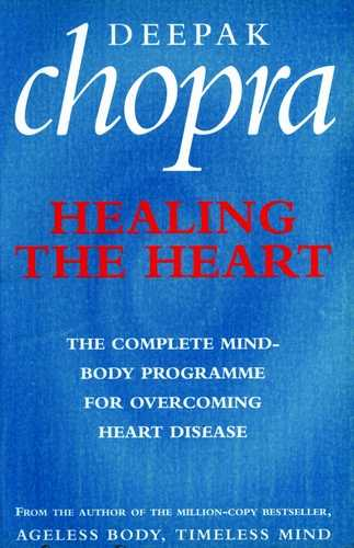 Deepak Chopra - Healing the Heart