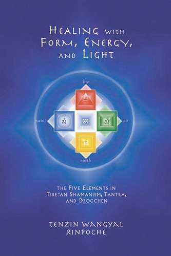 Tenzin Wangyal Rinpoche - Healing with Form, Energy, and Light