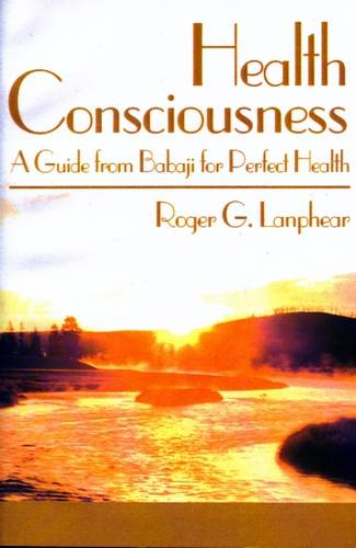 Roger G. Lanphear - Health Consciousness