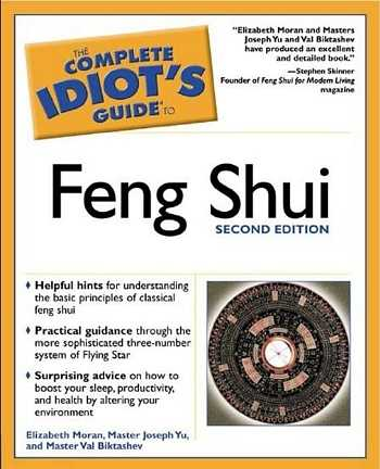 Elisabeth Moran - The Complete Idiot's Guide to Feng Shui