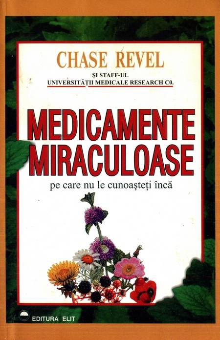 Chase Revel - Medicamente miraculoase