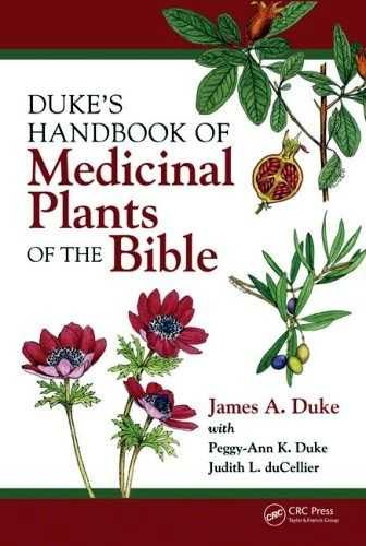 James A. Duke - Handbook of Medicinal Plants of the Bible