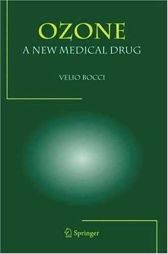 Velio Bocci - Ozone - A New Medical Drug