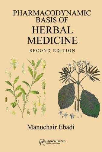 Manuchair Ebadi - Pharmacodynamic Basis of Herbal Medicine