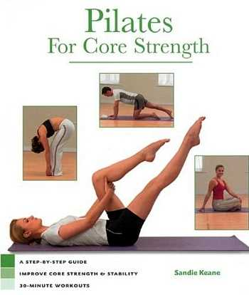 Sandie Keane - Pilates for Core Strength