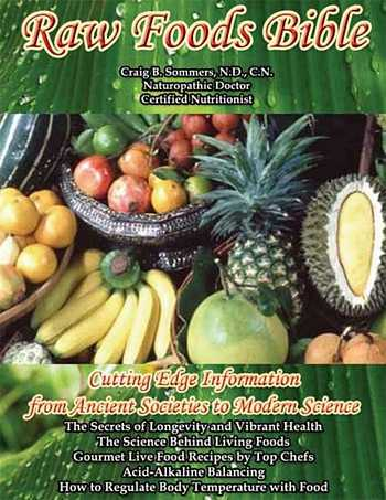 Craig Sommers - Raw Food Bible