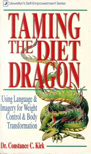 Dr. Constance K. Kirk - Taming the Diet Dragon