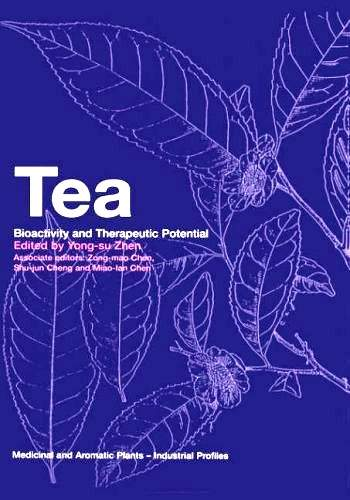 Yong-su Zhen - Tea - Bioactivity and Therapeutic Potential