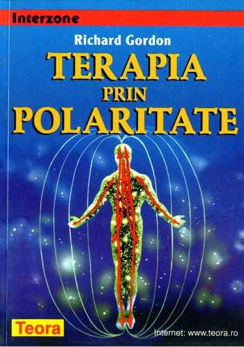 Richard Gordon - Terapia prin polaritate