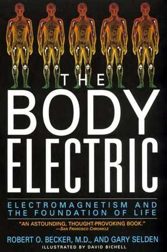 Robert Becker - The Body Electric