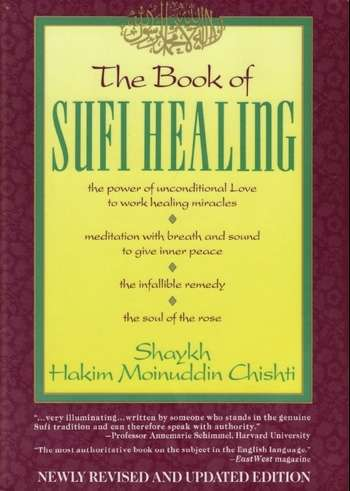 Shaik Hakim Mainouddin Chishti - The Book of Sufi Healing
