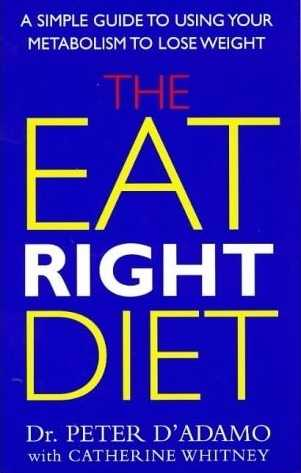 Peter D'Adamo - The Eat Right Diet