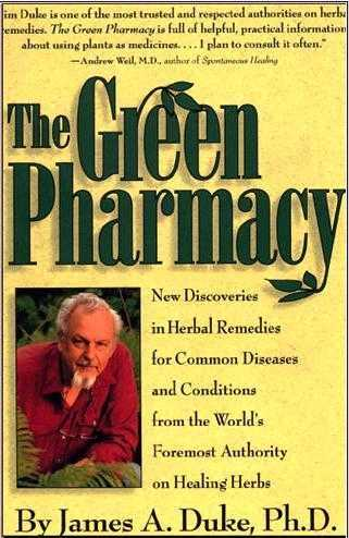 James A. Duke - The Green Pharmacy