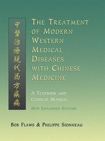 Bob Flaws - The Treatment of Modern Western Medical Diseases